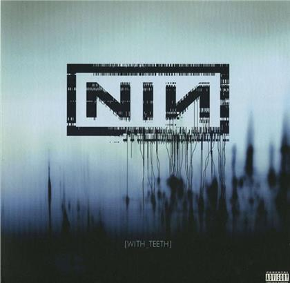 Nine Inch Nails - With Teeth - Uk Edition/Bonustracks