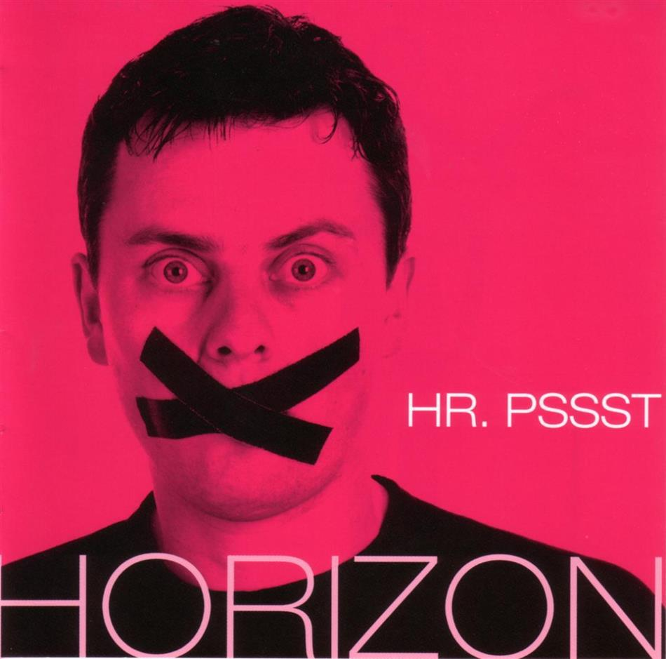 Horizon - Hr. Pssst