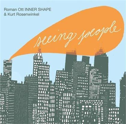 Roman Ott & Kurt Rosenwinkel - Seeing People
