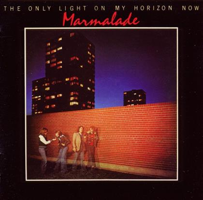 Marmalade - Only Light On My Horizon