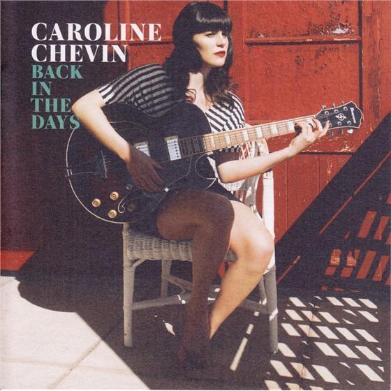 Caroline Chevin - Back In The Days