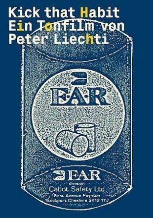 Kick that Habit - (Peter Liechti) (s/w)