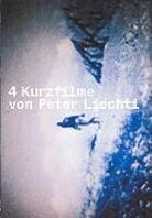 4 Kurzfilme von Peter Liechti