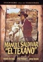 Manuel Saldivar - 'El texano'