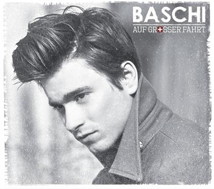 Baschi - Auf Grosser Fahrt - Swiss Version