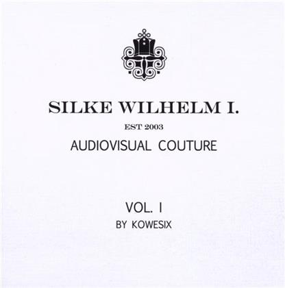 Silke Wilhelm I - Audiovisual Couture - Vol. 1 - Mixed By Kowesix (2 CDs)