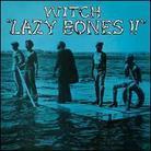 Witch - Lazy Bones