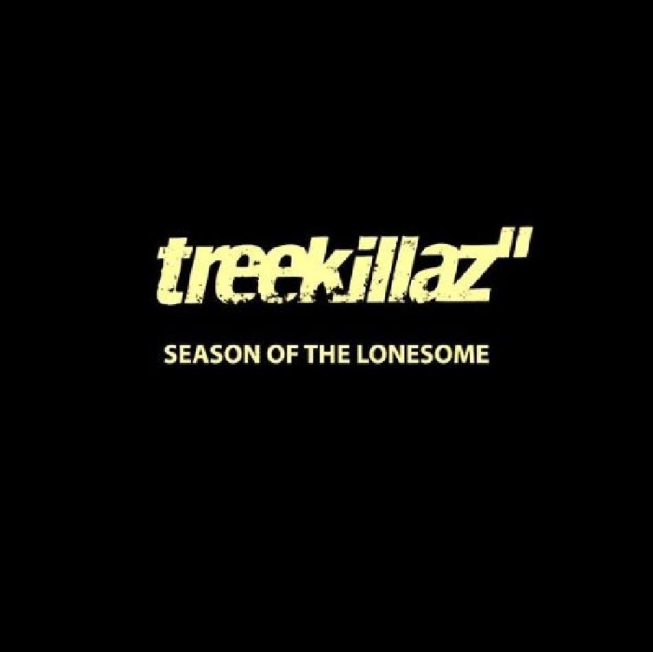 Treekillaz - Season Of The Lonesome (Digipack)