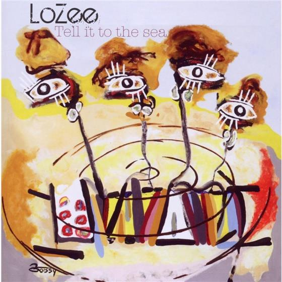 Lozee - Tell It To The Sea