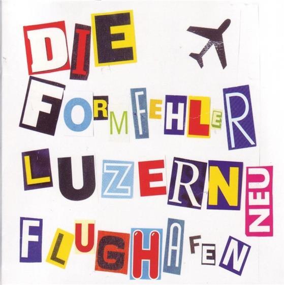 Formfehler - Luzern Flughafen