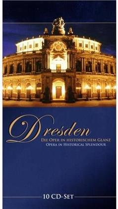 --- & --- - Dresden, Oper In Histor. Glanz (10 CDs)