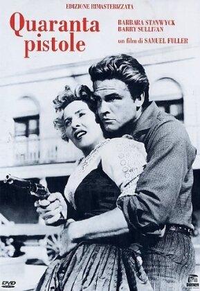 Quaranta pistole (1957) (s/w)