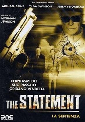 The statement - La sentenza (2003)