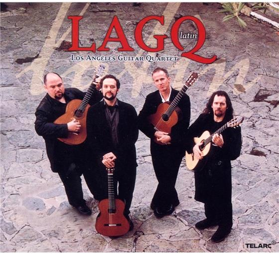 Los Angeles Guitar Quartet & --- - Lagq Latin