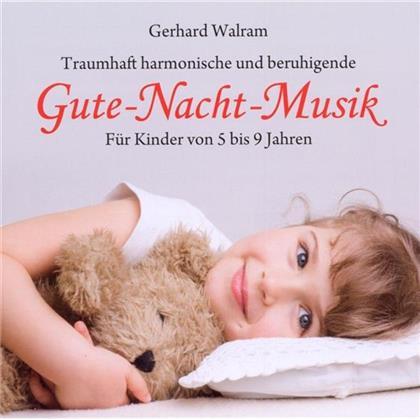 Gerhard Walram - Gute-Nacht-Musik