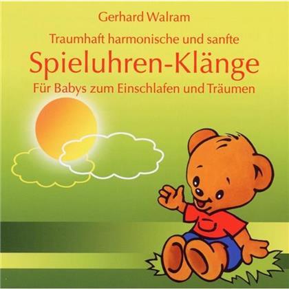 Gerhard Walram - Spieluhren-Klänge