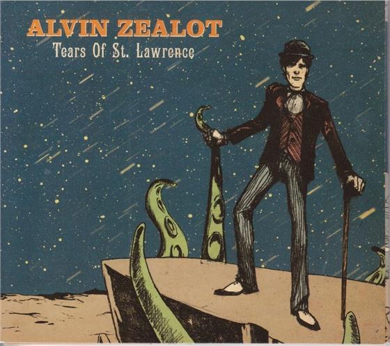 Alvin Zealot - Tears Of St. Lawrence