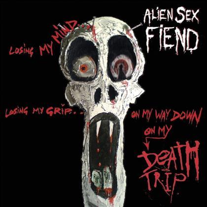 Alien Sex Fiend - Death Trip