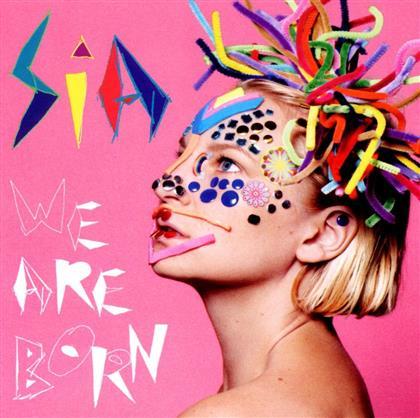Sia - We Are Born - 13 Tracks
