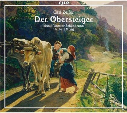 Buergi / Zink / Mueller-Lorenz, & Carl Zeller - Obersteiger, Der (2 CDs)