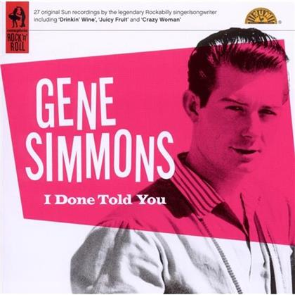 Gene Simmons (Rockabilly) - I Done Told You
