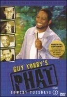 Torry Guy - Phat comedy tuesdays 2 (Unrated)