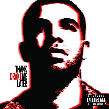 Drake - Thank Me Later - 15 Tracks