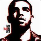 Drake - Thank Me Later - 14 Tracks