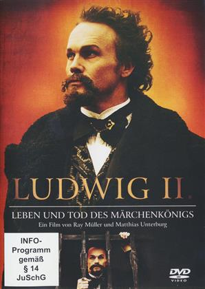 Ludwig II - Leben und Tod des Märchenkönigs