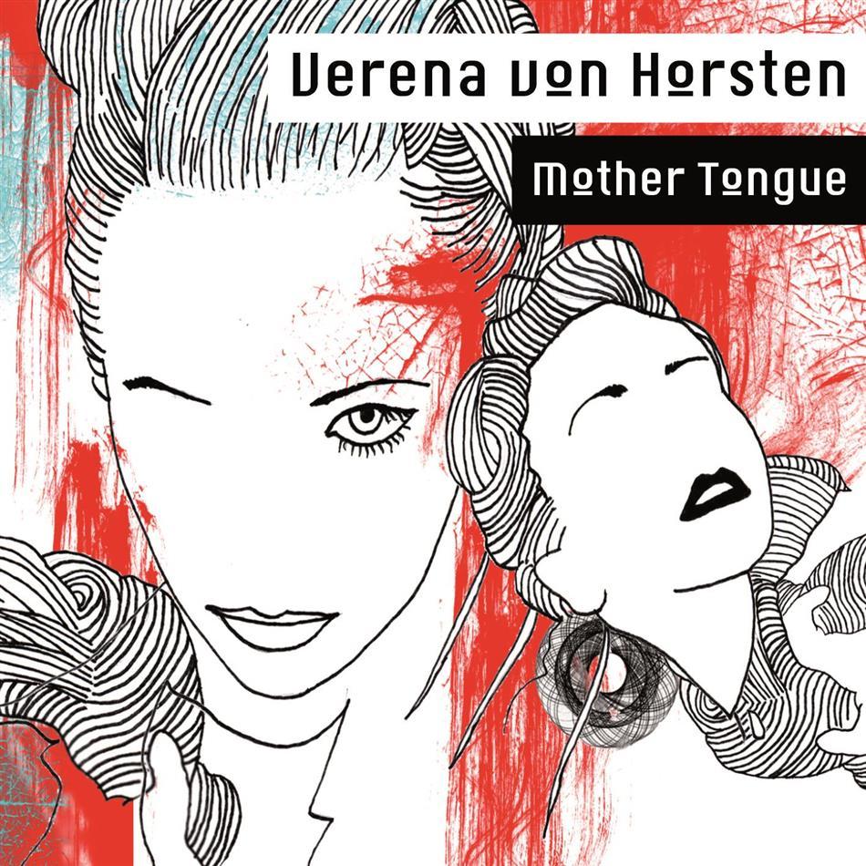 Verena Von Horsten - Mother Tongue