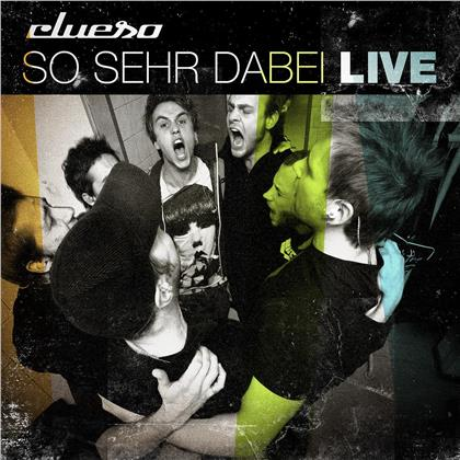 Clueso - So Sehr Dabei - Live