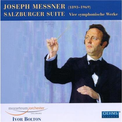 Bolton Ivor / Mozarteum Orch. Salzburg & Joseph Messner - Salzburger Suite / Rondo Gioccoso U.A.