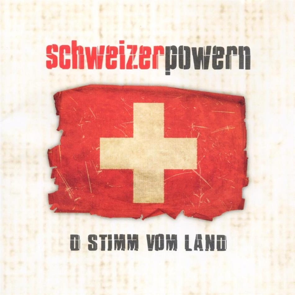 Schweizer Powern - D'stimm Vom Land