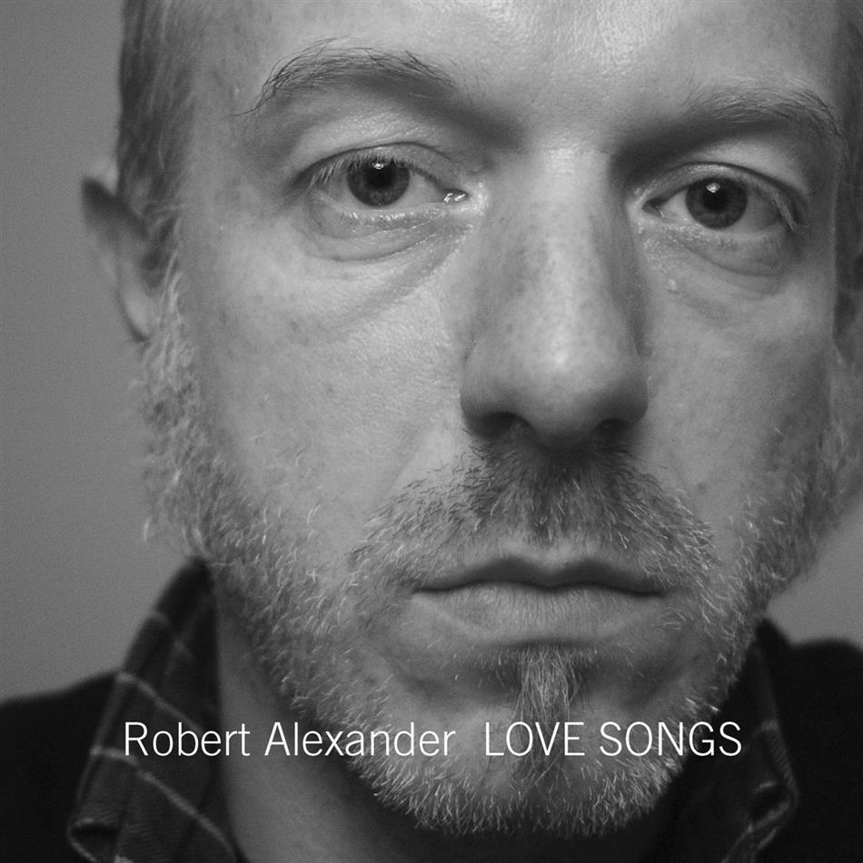Robert Alexander - Love Songs