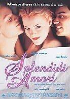 Splendidi amori (1999)
