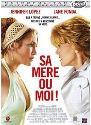 Sa mère ou moi (2005) (Édition Prestige)