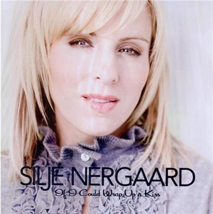 Silje Nergaard - If I Could Wrap Up A Kiss - Christmas