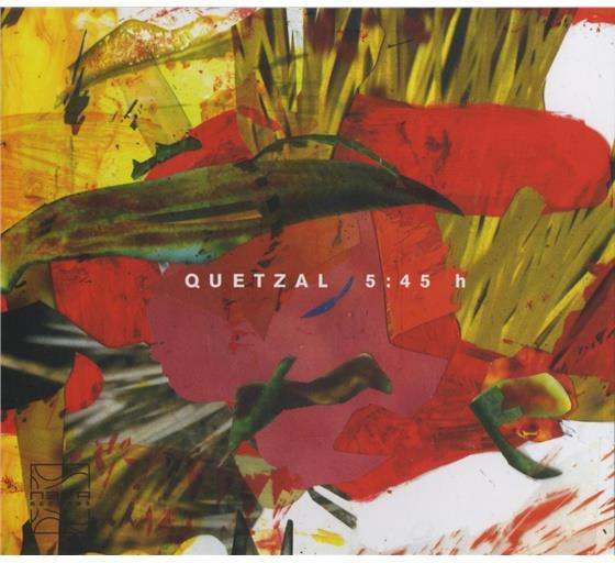 Quetzal - 5:45 H