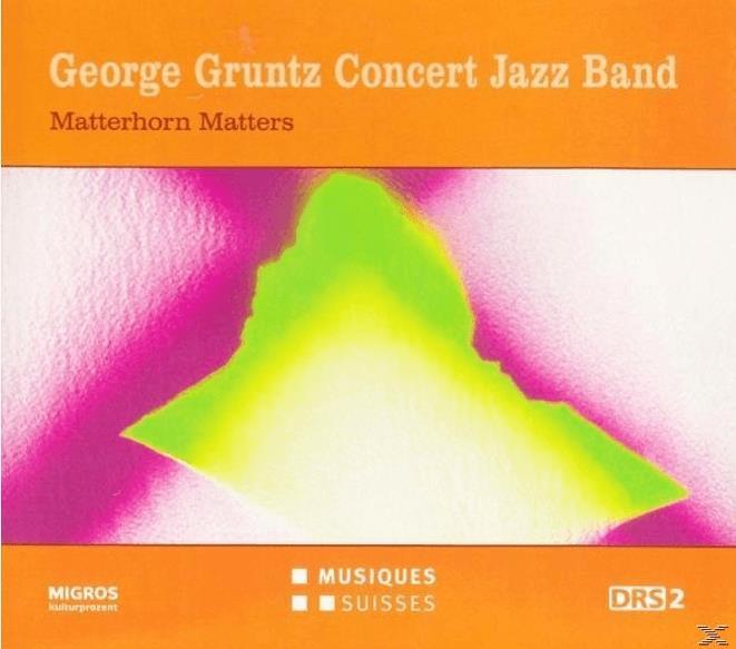 George Gruntz - Matterhorn Matters
