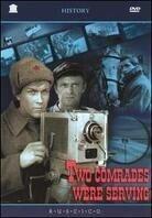 Two comrades were serving - Sluzhili dva tovarishcha