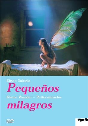 Pequeños milagros - Kleine Wunder (Trigon-Film)