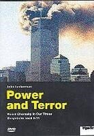 Power and Terror - Noam Chomsky in Our Times