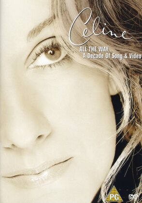 Céline Dion - All the Way... A Decade of Song & Video