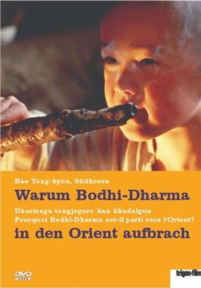 Warum Bodhi-Dharma in den Orient aufbrach - Dharmaga tongjoguro kan kkadalgun (Trigon-Film)