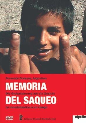 Memoria del saqueo - Die Globalisierung hat ein Gesicht