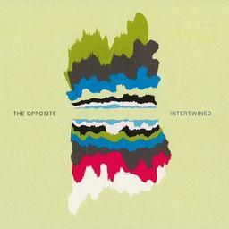 Opposite - Intertwined