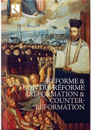 --- & Divers Renaissance - Reformation & Counter-Reformation (8 CDs)
