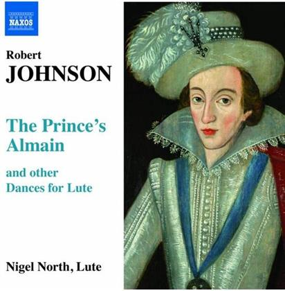 Nigel North & Robert Johnson - Prince's Almain, Masque&Coranto