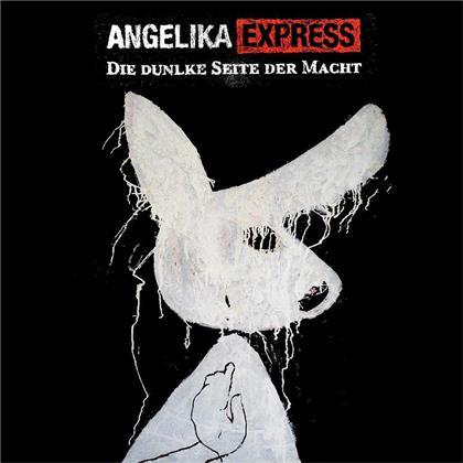 Angelika Express - Die Dunkle Seite Der Macht