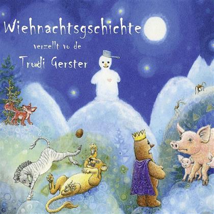 Trudi Gerster - Wiehnachtsgschichte - 2010